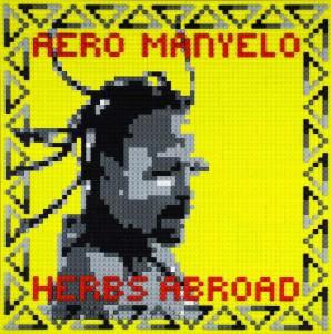 Aero-Manyelo-Herbs-Abroad-Cover